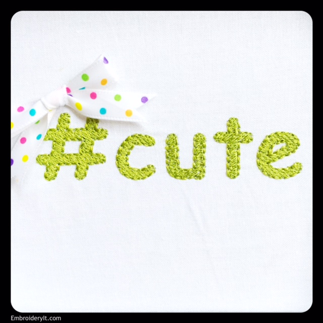 Machine Embroidery for Babies and Kids with Popular Hashtags