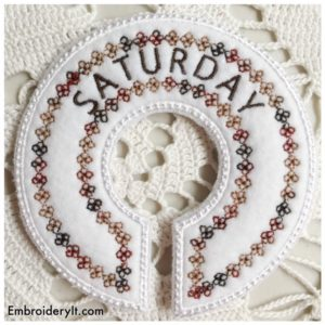 Embroidery It Closet Organizer Days of the Week Saturday