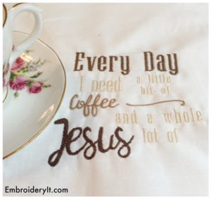 Embroidery It Need Coffee and Jesus 3