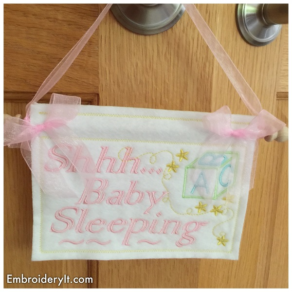 Shhh Baby Sleeping Machine Embroidery Sign